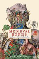 Medieval Bodies: Life, Death and Art...
