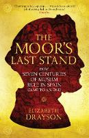The Moor's Last Stand: How Seven...