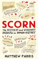 Scorn: The Wittiest and Wickedest...
