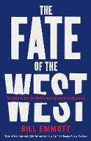 The Fate of the West: The Battle to...