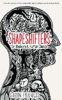 Shapeshifters: On Medicine & Human...