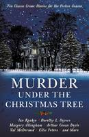Murder Under the Christmas Tree: Ten...