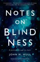 Notes on Blindness: A Journey Through...