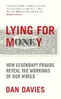 Lying for Money: How Legendary Frauds...