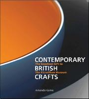 Contemporary British Crafts: The...