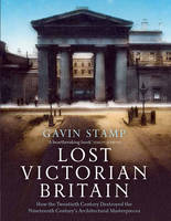 Lost Victorian Britain: How the...