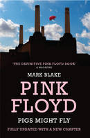 Pigs Might Fly: The Inside Story of...