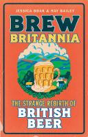 Brew Britannia: The Strange Rebirth ...