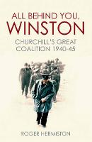 All Behind You, Winston: Churchill's...