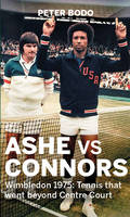 Ashe vs Connors: Wimbledon 1975 -...