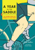 A Year in the Saddle: 365 Stories ...