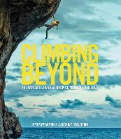 Climbing Beyond: The world's greatest...