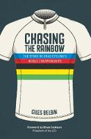 Chasing the Rainbow: The story of ...