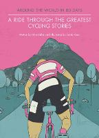 A Ride Through the Greatest Cycling...