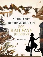 History of the World in 500 Railway...