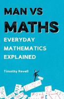 Man vs Maths: Everyday Mathematics...