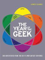 The Year of the Geek: 365 Adventures...