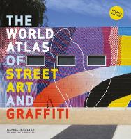 World Atlas of Street Art and Graffiti