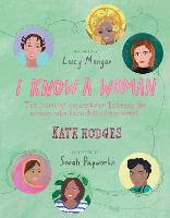 I Know a Woman: The inspiring...