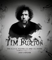 Tim Burton: The iconic filmmaker and...