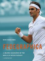 Fedegraphica: A Graphic Biography of...