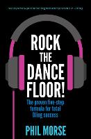 Rock the Dancefloor: The Proven...