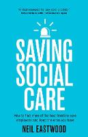 Saving Social Care: How to Find More...
