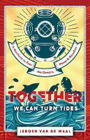 Together We Can Turn Tides: A...
