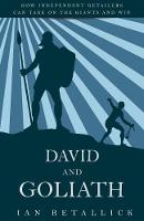 David and Goliath: How Independent...
