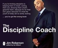 The Discipline Coach: If You're...