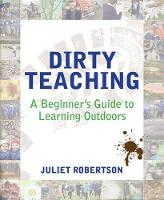 Dirty Teaching: A Beginner's Guide to...