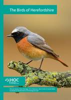 The Birds of Herefordshire: ...