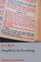 Simplicity in Preaching: A Guide to...