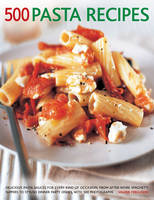 500 Pasta Recipes: Delicious Pasta...