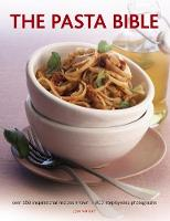 The Pasta Bible: Over 150...