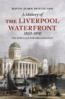 A History of  Liverpool Waterfront...