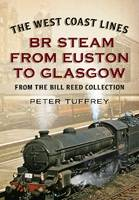 The West Coast Lines: BR Steam from...