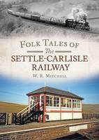 Folk Tales on the Settle-Carlisle...