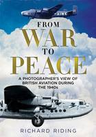 From War to Peace: A Photographer's...