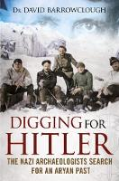 Digging for Hitler: The Nazi...