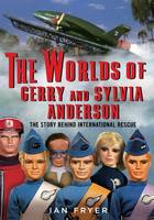 The Worlds of Gerry and Sylvia...