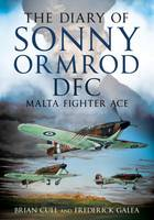 The Diary of Sonny Ormrod DFC: Malta...