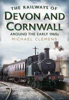 The Railways of Devon and Cornwall...