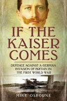 If the Kaiser Comes: Defence Against ...
