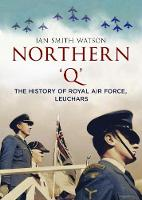 Northern 'Q': The History of Royal ...