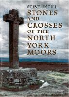 Stones and Crosses of the North York...