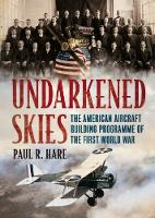 Undarkened Skies: The American...