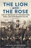 The Lion and the Rose: A Biography of...