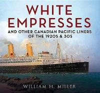 White Empresses: And Other Canadian...