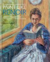 Paint Like Renoir: Unlock the Secrets...